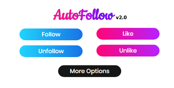 Download] AutoFollow - Chrome Extension for Instagram Nulled